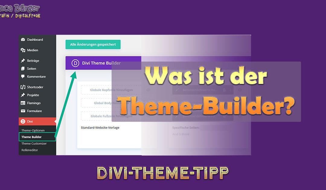 Was ist der Divi-Theme-Builder?