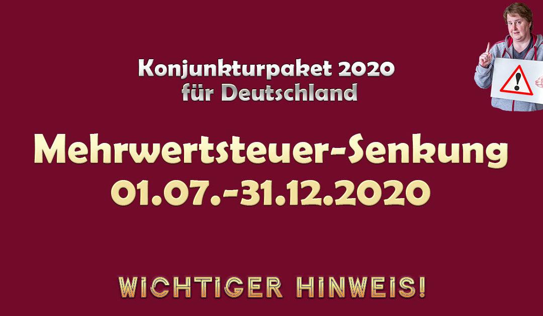 Änderung der Umsatzsteuer in Deutschland zum 01.07.2020