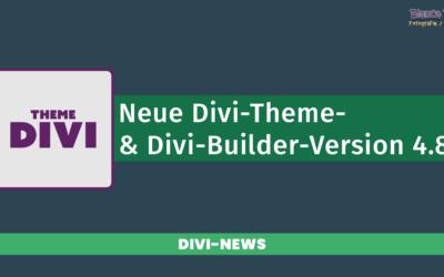 Divi-Theme und -Builder 4.8 verfügbar