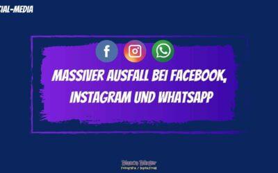 Massiver Ausfall bei Facebook, Instagram und WhatsApp